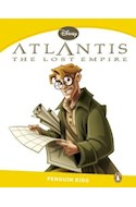 Papel ATLANTIS THE LOST EMPIRE (PENGUIN KIDS LEVEL 6) (RUSTICA)