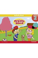 Papel MY LITTLE ISLAND 2 ACTIVITY BOOK (INCLUDES SONGS AND CHANTS CD)