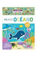 Papel BAJO EL OCEANO (COLECCION MIS PRIMEROS STICKERS) [+ 230 STICKERS REUTILIZABLES] [+3 AÑOS]