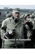 Papel EASTWOOD ON EASTWOOD [CAHIERS DU CINEMA] [EN INGLES] (CARTONE)