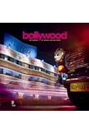 Papel BOLLYWOOD THE PASSION OF INDIAN FILM AND MUSIC (INCLUYE 4 CD'S) (ILUSTRADO) (CARTONE)