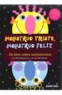Papel MONSTRUO TRISTE MONSTRUO FELIZ UN LIBRO SOBRE SENTIMIENTOS (CARTONE)