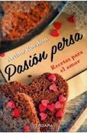 Papel PASION PERSA RECETAS PARA EL AMOR