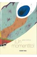 Papel UN MOMENTITO [ILUSTRADO] (CARTONE)