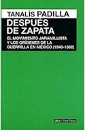 Papel DESPUES DE ZAPATA (1940-1962) (INTER PARES) (RUSTICO)