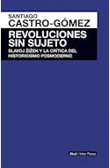 Papel REVOLUCIONES SIN SUJETO SLAVOJ ZIZEK Y LA CRITICA DEL HISTORICISMO POSMODERNO (INTER PARES)