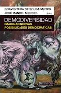 Papel DEMODIVERSIDAD IMAGINAR NUEVAS POSIBILIDADES DEMOCRATICAS (EPISTEMOLOGIAS DEL SUR)