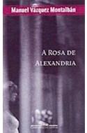Papel ROSA DE ALEJANDRIA [3 EDICION] (UN CASO CARVALHO)