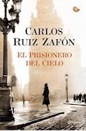 Papel PRISIONERO DEL CIELO (AUTORES ESPAÑOLES E IBEROAMERICANOS) (CARTONE)