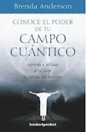 Papel CONOCE EL PODER DE TU CAMPO CUANTICO APRENDE A UTILIZAR A TU FAVOR LA ENERGIA DEL UNIVERSO