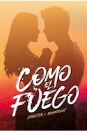 Papel COMO EL FUEGO (SAGA HIELO 2) (COLECCION FRESH)