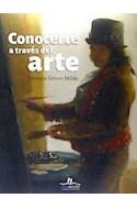 Papel CONOCERTE A TRAVES DEL ARTE (ILUSTRADO) (CARTONE)