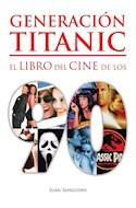 Papel GENERACION TITANIC EL LIBRO DEL CINE DE LOS 90