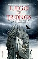 Papel JUEGO DE TRONOS Y LA FILOSOFIA (RUSTICA)