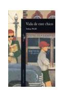 Papel VIDA DE ESTE CHICO (ALFAGUARA LITERATURAS)