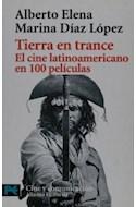 Papel TIERRA EN TRANCE EL CINE LATINOAMERICANO EN 100 PELICULAS [CINE Y COMUNICACION] (LP7005)
