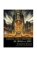 Papel CIENCIA CINE E HISTORIA DE MELIES A 2001 (CARTONE)