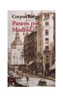 Papel PASEOS POR MADRID (COLECCION LITERATURA 5050) (BOLSILLO)