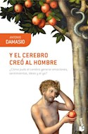 Papel Y EL CEREBRO CREO AL HOMBRE (COLECCION BOOKET CIENCIA 61)