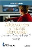 Papel ADOLESCENTES Y NUEVAS TECNOLOGIAS INNOVACION O ADICCION  (FAMILIA Y SALUD)