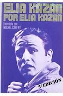Papel ELIA KAZAN POR ELIA KAZAN (3 EDICION) (COLECCION ARTE S  ERIE CINE)