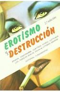 Papel EROTISMO Y DESTRUCCION (2 EDICION) (COLECCION ARTE SERI  E CINE)