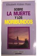 Papel SOBRE LA MUERTE Y LOS MORIBUNDOS