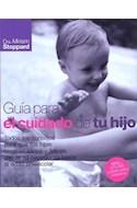 Papel GUIA PARA EL CUIDADO DE TU HIJO [NUEVA EDICION ACTUALIZADA] (CARTONE)