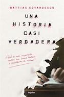 Papel UNA HISTORIA CASI VERDADERA (COLECCION NOVELA DE INTRIGA)