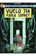 Papel VUELO 714 PARA SIDNEY (AVENTURAS DE TINTIN 22)