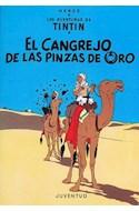 Papel CANGREJO DE LAS PINZAS DE ORO (AVENTURAS DE TINTIN 9)
