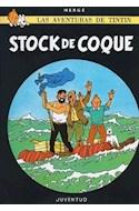 Papel STOCK DE COQUE (AVENTURAS DE TINTIN 19)