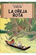 Papel OREJA ROTA (AVENTURAS DE TINTIN 6)