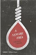 Papel A SANGRE FRIA (COLECCION BIBLIOTECA CAPOTE) [EDICION ANIVERSARIO] (RUSTICA)