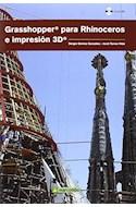 Papel GRASSHOPPER PARA RHINOCEROS E IMPRESION 3D