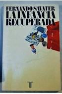 Papel INFANCIA RECUPERADA (COLECCION PENSAMIENTO) (RUSTICA)