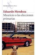 Papel MAURICIO O LAS ELECCIONES PRIMARIAS (BIBLIOTECA BREVE)