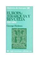 Papel EUROPA JERARQUIA Y REVUELTA [1320 - 1450] (HISTORIA DE EUROPA)