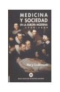 Papel MEDICINA Y SOCIEDAD EN LA EUROPA MODERNA 1500-1800 (COLECCION MATEMATICAS)