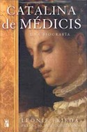 Papel CATALINA DE MEDICIS UNA BIOGRAFIA (CARTONE)
