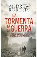 Papel TORMENTA DE LA GUERRA NUEVA HISTORIA DE LA SEGUNDA GUER  RA MUNDIAL (CARTONE)