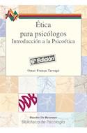 Papel ETICA PARA PSICOLOGOS INTRODUCCION A LA PSICOETICA