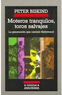 Papel MOTEROS TRANQUILOS TOROS SALVAJES LA GENERACION QUE CAM  (CRONICAS 62)