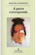 Papel A QUIEN CORRESPONDA (NARRATIVAS HISPANICAS 431)
