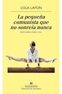 Papel PEQUEÑA COMUNISTA QUE NO SONREIA NUNCA (COLECCION PANORAMA DE NARRATIVAS)