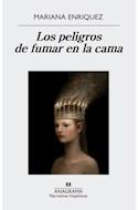 Papel PELIGROS DE FUMAR EN LA CAMA (COLECCION NARRATIVAS HISPANICAS 580)