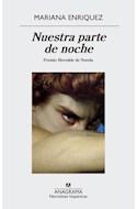 Papel NUESTRA PARTE DE NOCHE [PREMIO HERRALDE DE NOVELA 2019] (COLECCION NARRATIVAS HISPANICAS 636)
