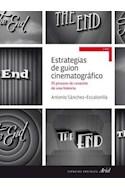 Papel ESTRATEGIAS DE GUION CINEMATOGRAFICO EL PROCESO DE CREACION DE UNA HISTORIA (ARIEL CINE)