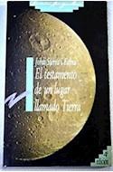 Papel TESTAMENTO DE UN LUGAR LLAMADO TIERRA (COLECCION GRAN ANGULAR)