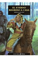 Papel ETERNO REGRESO A CASA (FANTASY NEBULAE) (CARTONE)